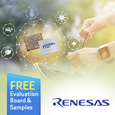 Renesas release the RE Microcontroller Family based on SOTB process technology for Energy Harvesting applications,evaluation kit and samples available from Anglia