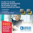 Analog Devices 24GHz to 44GHz Wideband Integrated Microwave Up & Downconverter Drive 5G Transceiver Performance,evaluation board and samples available from Anglia