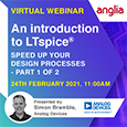 An introduction to LTspice® Webinar 1 of 2 24<sup>th</sup> Feb 2021