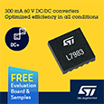 STMicroelectronics introduces compact 60V DC/DC converters with extra flexibility, evaluation boards available from Anglia